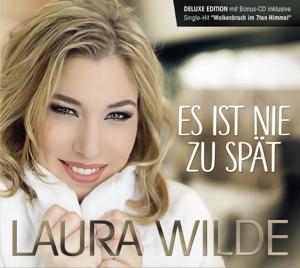 WILDE,LAURA - ES IST NIE ZU SPÄT (DELUXE EDITION)
