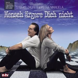STEFAN ZAUNER & PETRA MANUELA - MENSCH ÄRGERE DICH NICHT (SPECIAL VINYL EDITION)