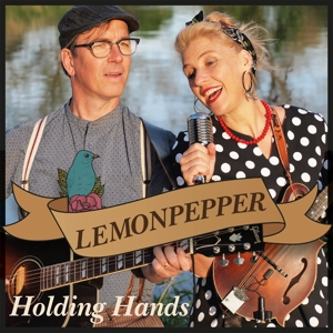 LEMONPEPPER - HOLDING HANDS