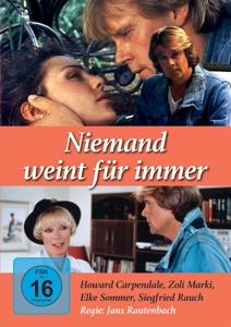 CARPENDALE/MARKI/RAUCH/SOMMER - NIEMAND WEINT FÜR IMMER