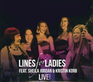 LINES FOR LADIES - LIVE!