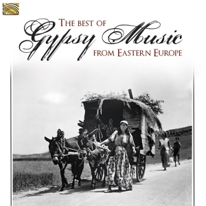 VARIOUS - THE BEST OF GYPSY MUSIC FROM EASTERN EUROPE