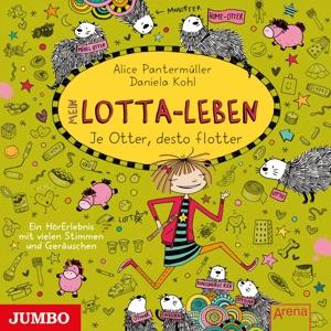 KULTSCHER,KATINKA - MEIN LOTTA-LEBEN (FOLGE 17). JE OTTER DESTO FLOTTE