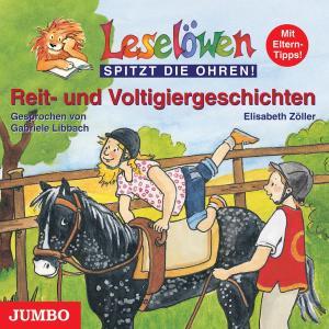 ZÖLLER,E./LIBBACH,G. - LESELÖWEN REIT-UND VOLTIGIERGESCHICHTEN