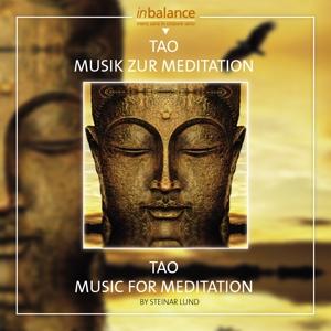 LUND,STEINAR - TAO MUSIK ZUR MEDITATIONEN