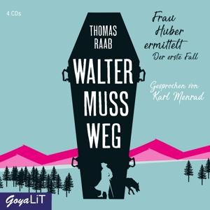 MENRAD,KARL - WALTER MUSS WEG. FRAU HUBER ERMITTELT. DER ERSTE F