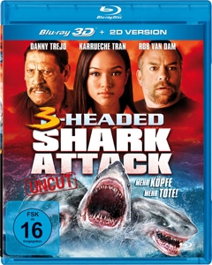 TREJO/TRAN/VAN DAM/SIMS/SIMMON - 3-HEADED SHARK ATTACK 3D: MEHR KÖPFE-MEHR TOTE