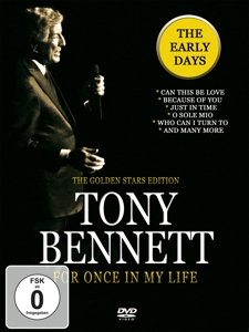 BENNETT,TONY - FOR ONCE IN MY LIFE/EARLY DAYS