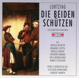 CHOR & ORCHESTER DES LEIPZIGER - DIE BEIDEN SCHÜTZEN