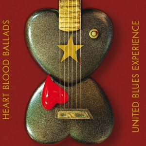 UNITED BLUES EXPERIENCE - HEART BLOOD BALLADS (180G)
