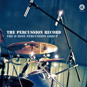 O-ZONE PERCUSSION GROUP,THE - THE PERCUSSION RECORD (180G)