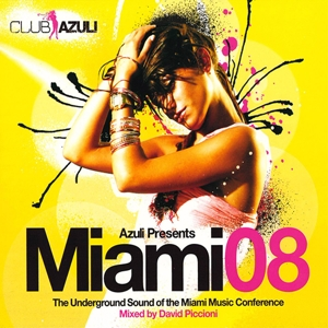 VARIOUS - MIAMI 08 MIXED BY DAVID PICCIONI