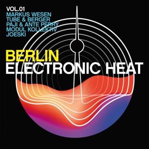 VARIOUS - BERLIN - ELECTRONIC HEAT VOL.1