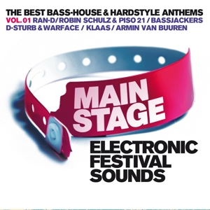 VARIOUS - MAIN STAGE VOL.1 ELECTRONIC FESTIVAL SOUNDS