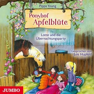 HUPF,JULIA - PONY APFELBLÜTE (12). LOTTE UND DIE ÜBERNACHTUNGSP