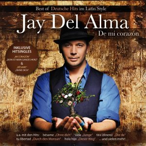DEL ALMA,JAY - DE MI CORAZON-BEST OF DEUTSCHE HITS IM LATIN STY
