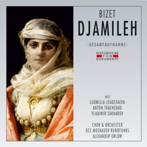CHOR & ORCHESTER DES MOSKAUER  - DJAMILEH