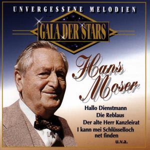 MOSER,HANS - GALA DER STARS:HANS MOSER