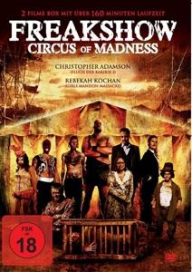 ADAMSON/KOCHAN/ROSSELLI/HART/R - FREAKSHOW - CIRCUS OF MADNESS (2 FILME)