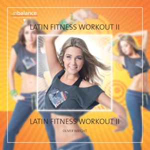 WRIGHT,OLIVER - LATIN FITNESS WORKOUT II
