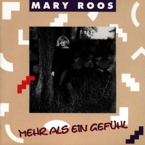 ROOS,MARY - MEHR ALS EIN GEFÜHL
