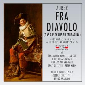 CHOR & ORCHESTER DER BREGENZER - FRA DIAVOLO (DAS GASTHAUS ZU TERRACINA)