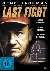 HACKMAN/BEALS/SHEFFER - LAST FIGHT