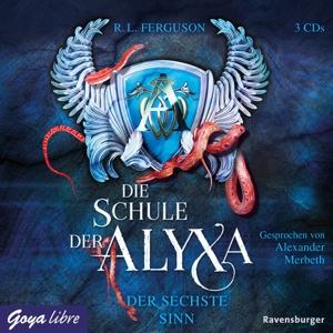 MERBETH,ALEXANDER - DIE SCHULE DER ALYXA (3). DER SECHSTE SINN