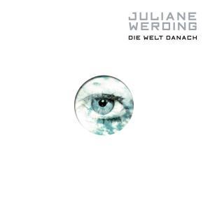 WERDING,JULIANE - DIE WELT DANACH