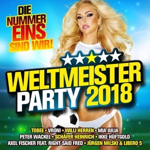 VARIOUS - WELTMEISTER PARTY 2018 DIE NUMMER EINS SIND WIR!