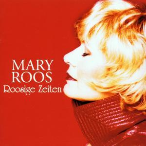 ROOS,MARY - ROOSIGE ZEITEN