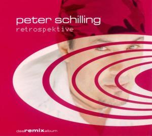 SCHILLING,PETER - RETROSPEKTIVE