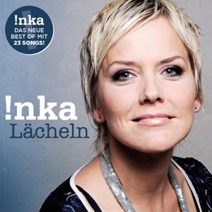 INKA - LÄCHELN (BEST OF)