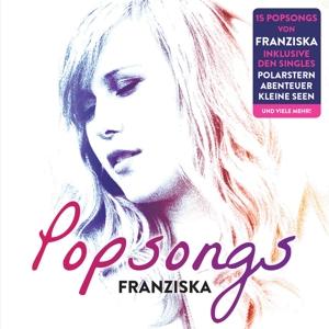 FRANZISKA - POPSONGS