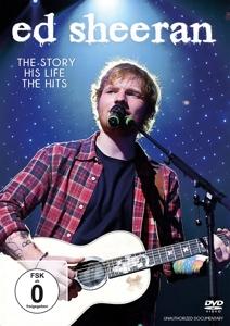 SHEERAN,ED - ED SHEERAN - THE STORY, HIS LIFE, THE HITS
