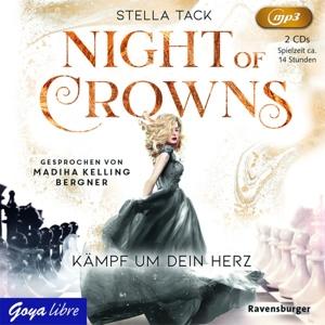 KELLING BERGNER,MADIHA - NIGHT OF CROWNS (2). KÄMPFE UM DEIN HERZ
