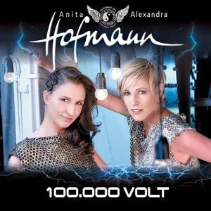 HOFMANN,ANITA & ALEXANDRA - 100.000 VOLT