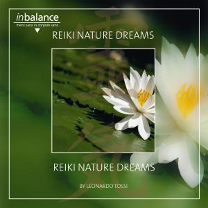 TOSSI,LEONARDO - REIKI NATURE DREAMS