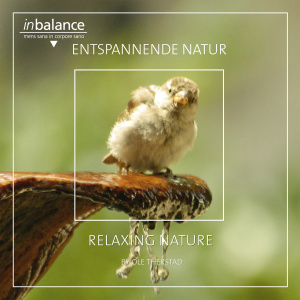THERSTAD,OLE - ENTSPANNENDE NATUR - RELAXING NATURE