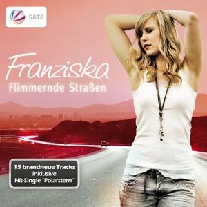 FRANZISKA - FLIMMERNDE STRASSEN