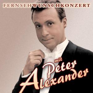 ALEXANDER,PETER - FERNSEHWUNSCHKONZERT MIT