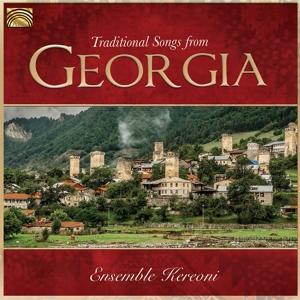 ENSEMBLE KEREONI - TRADITIONAL SONGS FROM GEORGIA
