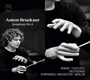Anton Bruckner - Sinfonie Nr. 6  in A-Dur