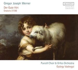 Gregor Joseph Werner: Der Gute Hirt, Oratorium 1739