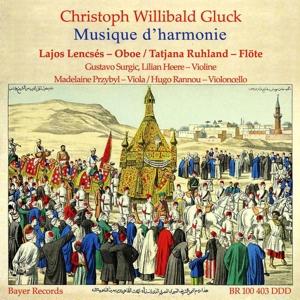 Christoph Willibald Gluck: Musique d´Harmonie