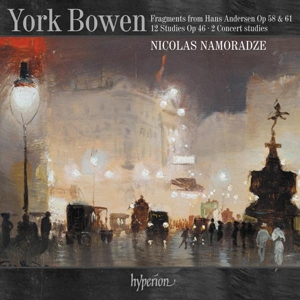 York Bowen: Fragments from Hans Andersen; 12 Studies for Piano