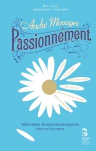 André Messager: Passionément (CD + Buch)