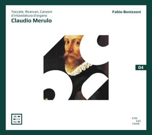 Claudio Merulo: Toccate, Ricercari, Canzoni d?intavolatura d?organo
