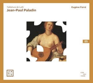 Jean-Paul Paladin: Lautentabulatur