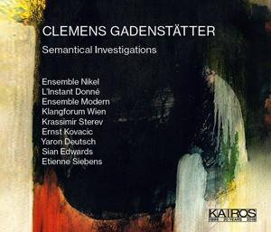 Clemens Gadenstätter - Semantical Investigations